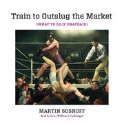 Train to Outslug the Market