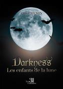 Darkness - Les enfants de la lune
