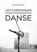 Les chroniques d'une professeur de danse