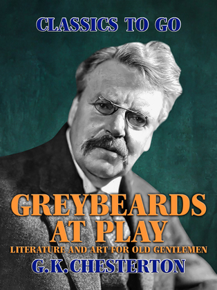 Greybeards at Play: Literature and Art for Old Gentlemen