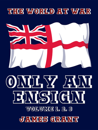 Only an Ensign Volume 1, 2, 3