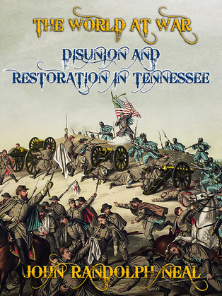 Disunion and Restoration in Tennessee