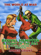Derval Hampton, A Story of the Sea, Volume 1 and Vol 2 Complete