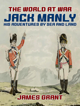 Jack Manly, His Adventures by Sea and Land