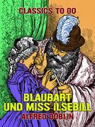 Blaubart und Miss Ilsebill
