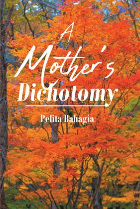 A Mother's Dichotomy