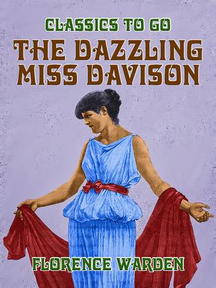 The Dazzling Miss Davison