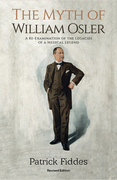The Myth of William Osler