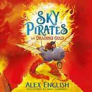 Sky Pirates: The Dragon's Gold