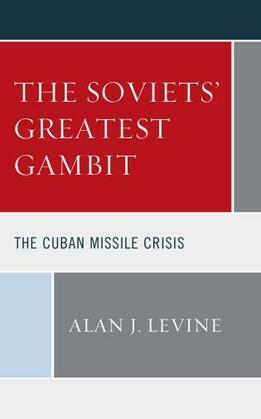 The Soviets' Greatest Gambit