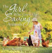 The Girl Who Grew up Saving Animals