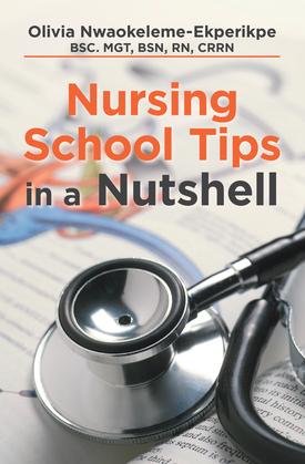 Nursing School Tips in a Nutshell