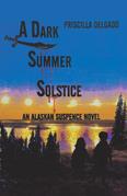 A Dark Summer Solstice