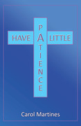 Have a Little Patience