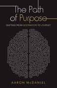 The Path of Purpose