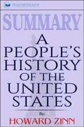 Summary of A People's History of the United States by Howard Zinn