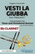 (Bb Clarinet part) Vesti la giubba - Tenor & Woodwind Quintet