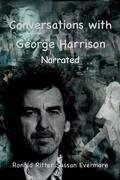 Conversations with George Harrison Narrated