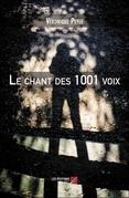 Le chant des 1001 voix