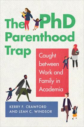 The PhD Parenthood Trap