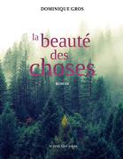 La Beauté des choses