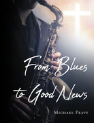 From Blues to Good News