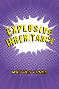 Explosive Inheritance
