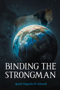 Binding the Strongman