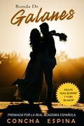 Ronda de Galanes: 3 Novelas Románticas (Incluye Alma Silvestre y Cura de Amor)