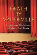 Death by Vaudeville