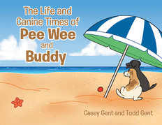 The Life and Canine Times of Pee Wee and Buddy