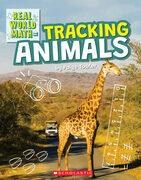 Tracking Animals (Real World Math)