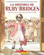 La historia de Ruby Bridges (The Story of Ruby Bridges)