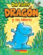 Dragón y sus labores (Dragon Gets By)