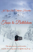 Train to Bethlehem