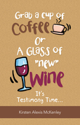 """Grab a Cup of Coffee or a Glass """"New"""" Wine"""