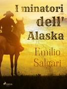 I minatori dell'Alaska