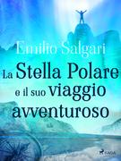 La Stella Polare e il suo viaggio avventuroso