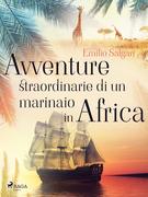 Avventure straordinarie di un marinaio in Africa