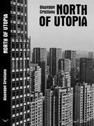 North of Utopia