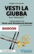 (Bassoon part) Vesti la giubba - Tenor & Woodwind Quintet