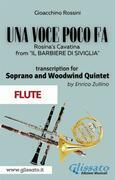 (Flute part) Una voce poco fa - Soprano & Woodwind Quintet