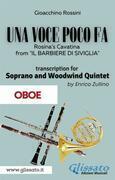 (Oboe part) Una voce poco fa - Soprano & Woodwind Quintet