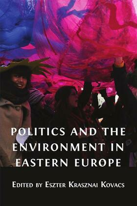Politics and the Environment in Eastern Europe