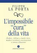 """L' impossibile """"cura"""" della vita"""