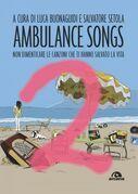 Ambulance Songs 2