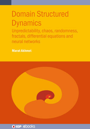Domain Structured Dynamics