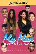 My Man Has Many Faces