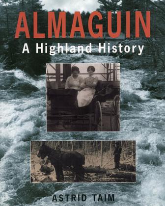 Almaguin: A Highland History