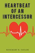 Heartbeat of an Intercessor